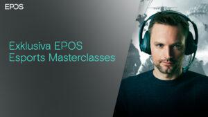 EPOS lanserar exklusiva hörlurspaket med E-sport Masterclasses 3