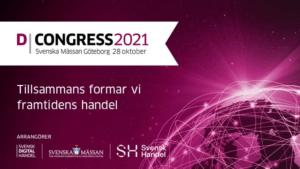 D-Congress 2021 – Tillsammans formar vi framtidens handel